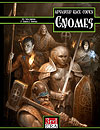 Advanced Race Codex: Gnomes (PDF) - More Details