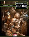 Advanced Race Codex: Half-Orcs (PDF) - More Details