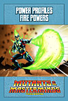 Mutants & Masterminds Power Profile: Fire Powers (PDF) - More Details
