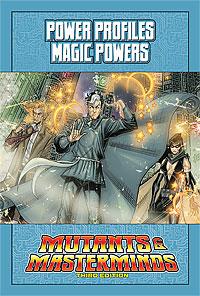Mutants & Masterminds Power Profile: Magic Powers
