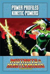 Mutants & Masterminds Power Profile: Kinetic Powers