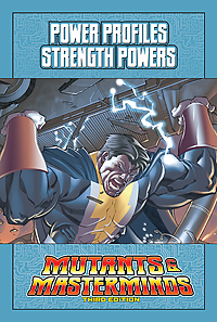 Mutants & Masterminds Power Profile: Strength Powers