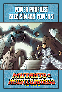 Mutants & Masterminds Power Profile: Size & Mass Powers