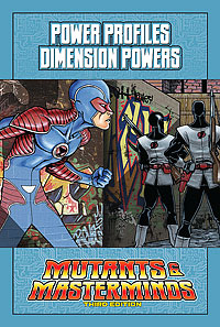Mutants & Masterminds Power Profile: Dimension Powers
