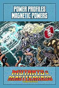 Mutants & Masterminds Power Profile: Magnetic Powers (PDF)