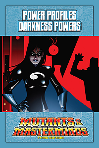 Mutants & Masterminds Power Profile: Darkness Powers (PDF)