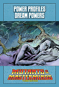 Mutants & Masterminds Power Profile: Dream Powers