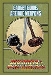 Mutants & Masterminds Gadget Guide: Archaic Weapons (PDF) - More Details