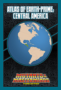 Atlas of Earth-Prime: Central America (PDF)