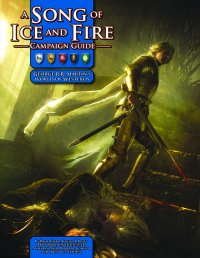 A Song of Ice and Fire Campaign Guide (Pre-Order)