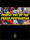 M&M Caper #3: Deadly Day of the Dread Destructus