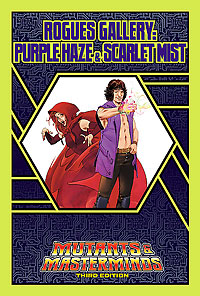 Rogues Gallery: Purple Haze and Scarlet Mist