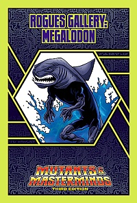 #sharkweek Free Rogues Gallery PDF: Megalodon the Man-Shark