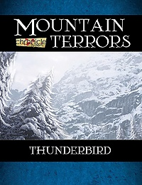 Mountain Terrors: Thunderbird