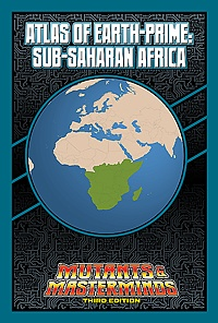 Atlas of Earth-Prime: Sub-Saharan Africa