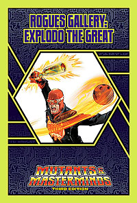 Rogues Gallery: Explodo the Great