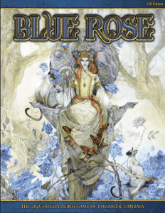 Blue Rose: The AGE RPG of Romantic Fantasy Core Rulebook