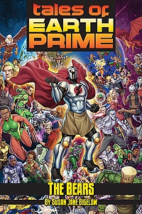 """Tales of Earth-Prime: """"The Bears"""""""