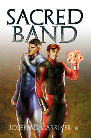 Sacred Band Lethe Press edition cover. Right-click to download larger version. [Image Description: Stylized words SACRED BAND above two men, one in blue and silver skin-tight superhero suit, the other in red and black superhero suit with round lens, red glass welding goggles on forehead and spinning small, glowing red spheres around upraised left hand.]