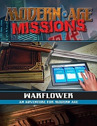 Warflower (Modern AGE Missions PDF) Available Now