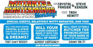 Mutants & Masterminds Mondays! Streaming with Crystal and Steve