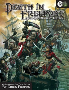 Death in Freeport for 5th edition!