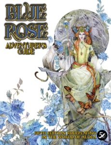 Blue Rose Adventurer's Guide for 5th Edition