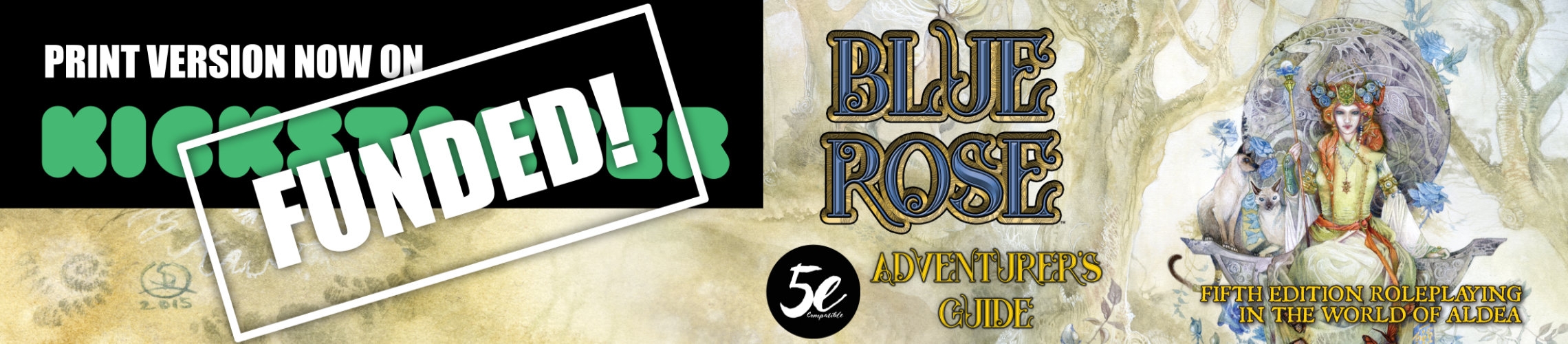 Blue Rose Adventurer's Guide Print Version Funded on Kickstarter: Help us unlock stretch goals!